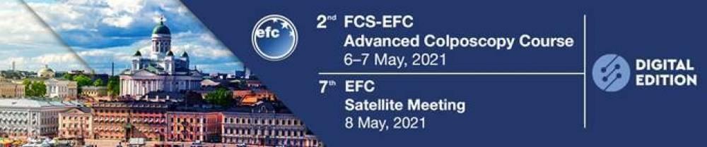 EFC 7th Satellite Meeting / FCS-EFC 2nd Advanced Colposcopy Course