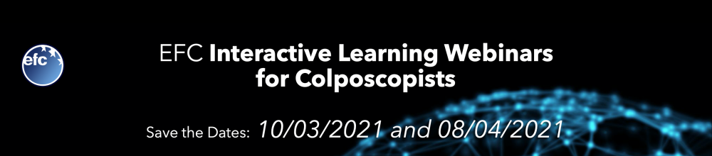 EFC 1st and 2nd Interactive Learning Webinars for Colposcopists